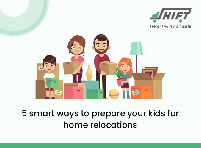 5 smart ways to prepare your kids for home relocations