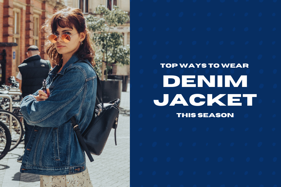 Top Ways to Wear Denim Jackets This Season